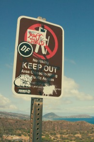 Keep Out! At Diamond Head.